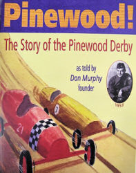 story of the pinewood derby - don murphy