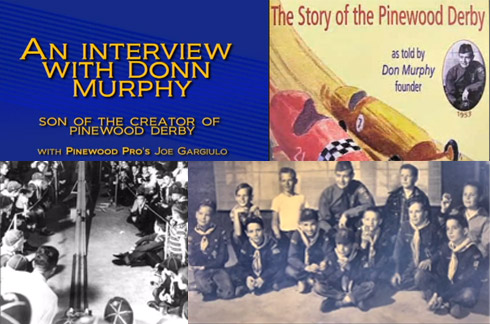 Interview with Donn Murphy about Pinewood Derby History